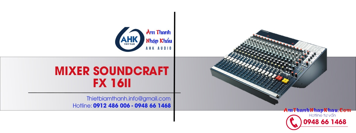 mixer soundcraft fx16II chinh hang gia re nhat chinh hang