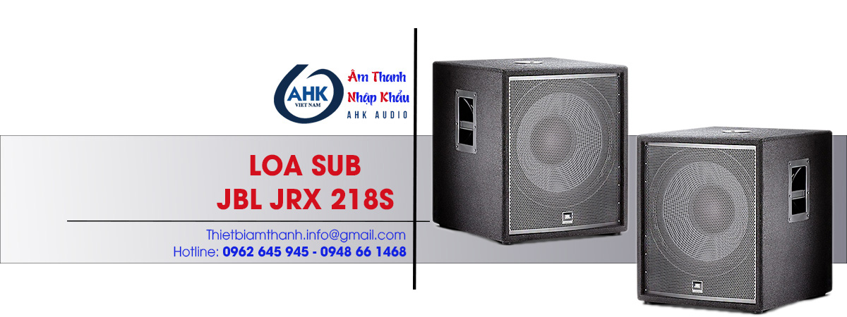 loa sub dam cuoi jbl jrx 218s gia re chinh hang chat luong tot